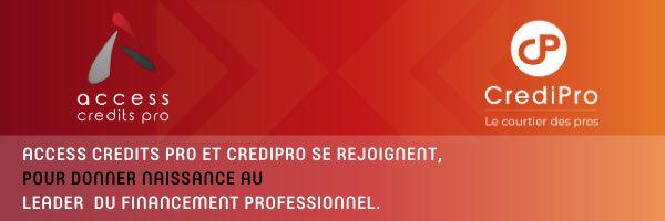 CrediPro et Access Crédits Pro fusionnent