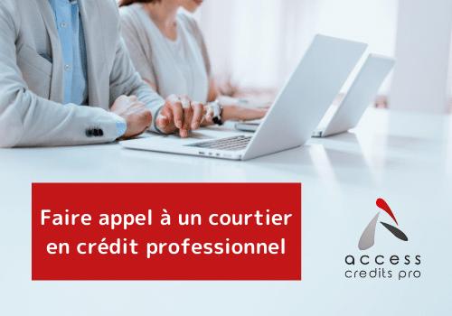 Faire appel à un courtier en crédit professionnel sur Laval