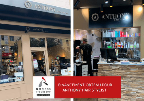 Financement obtenu pour Anthony Hair Stylist